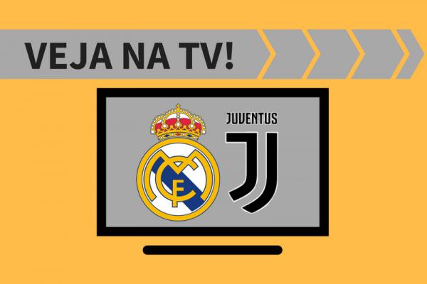 Real Madrid x Juventus AO VIVO: saiba como assistir ao jogo na TV