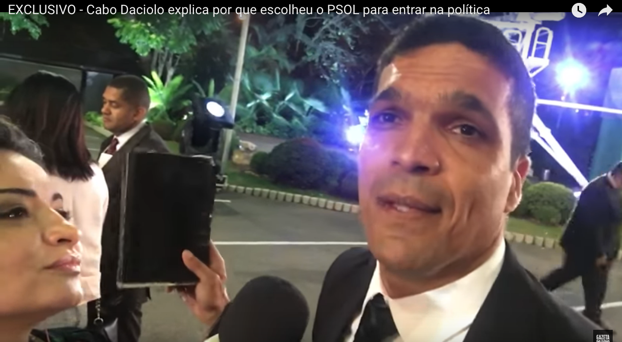 Cabo Daciolo explica por que escolheu o PSOL para entrar na política