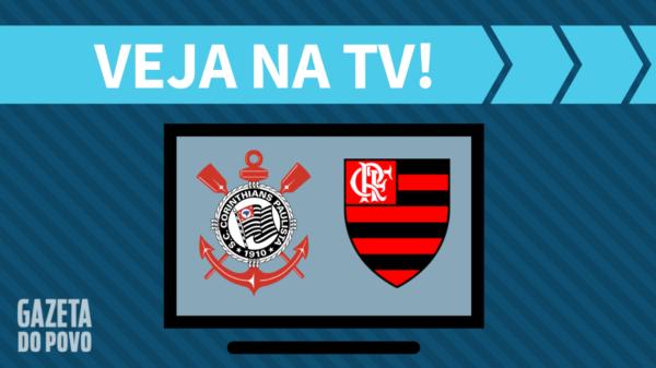 Corinthians x Flamengo: veja na tv