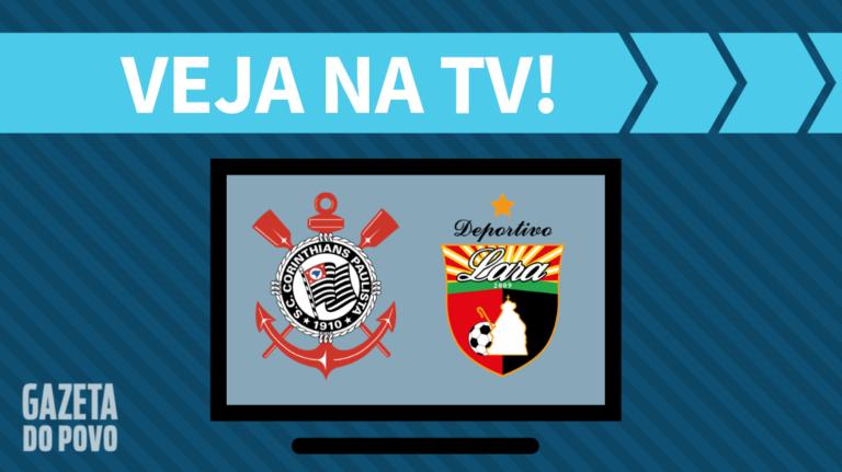 Corinthians x Deportivo Lara AO VIVO: saiba como assistir ao jogo na TV