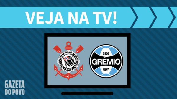 Corinthians x Grêmio: veja na tv